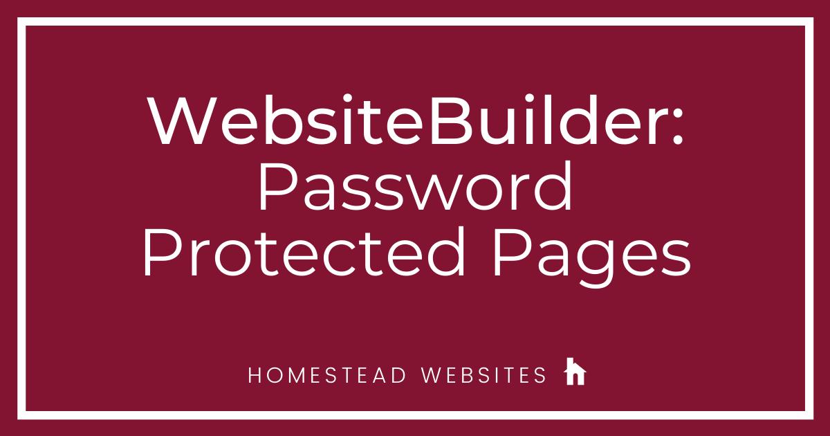 WebsiteBuilder: Password Protected Pages