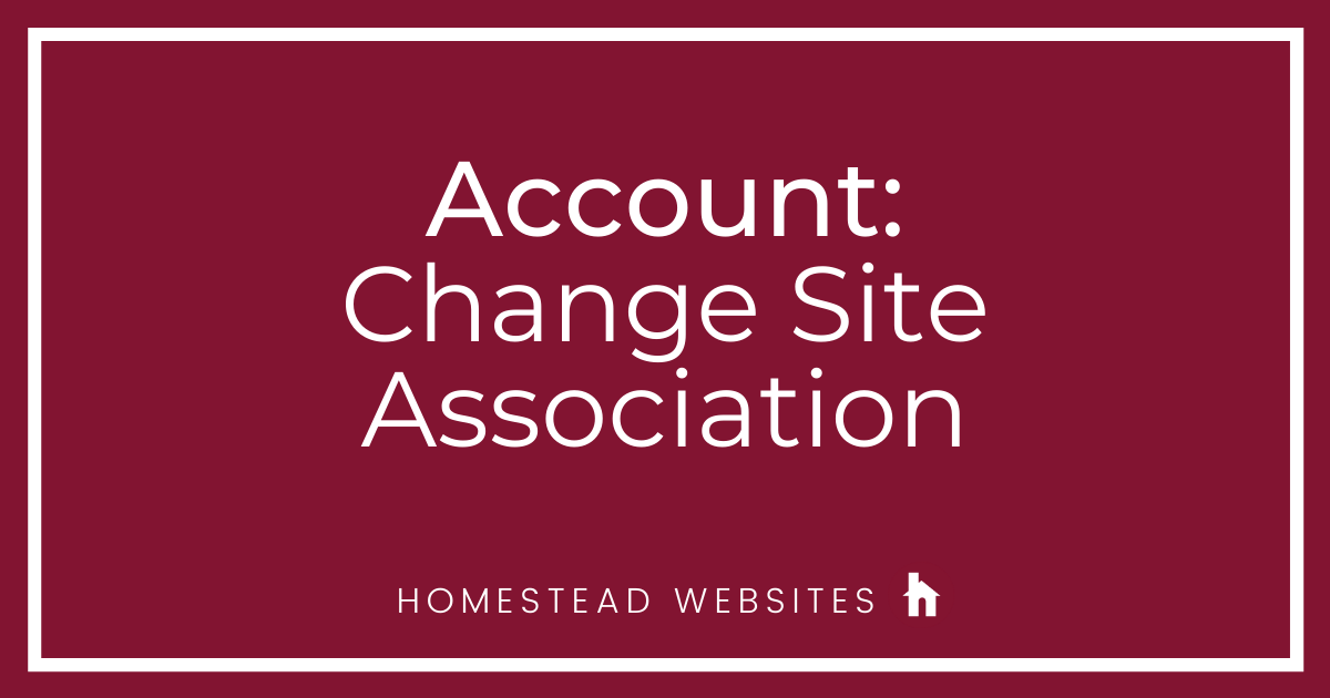 Account: Change Site Association