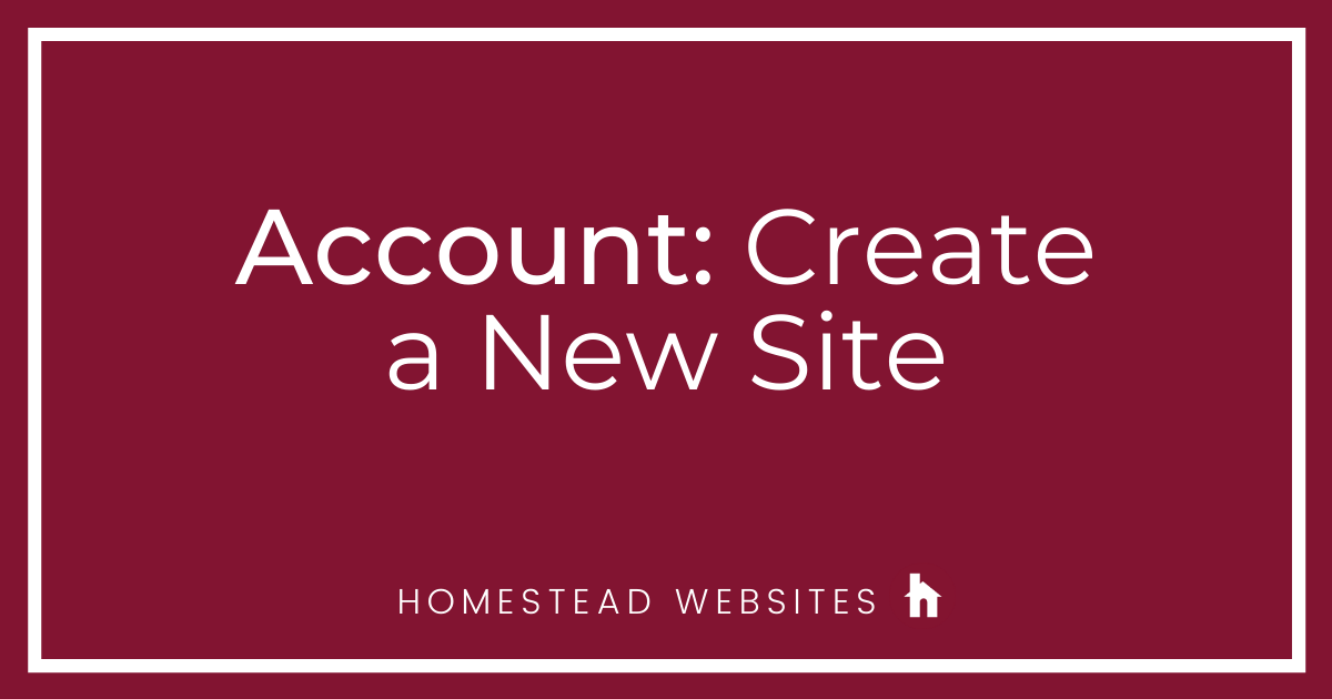 Account: Create a New Site