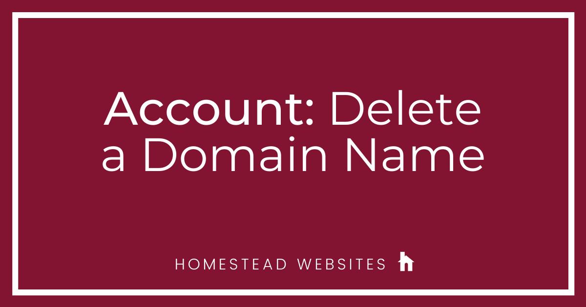 Account: Delete a Domain Name
