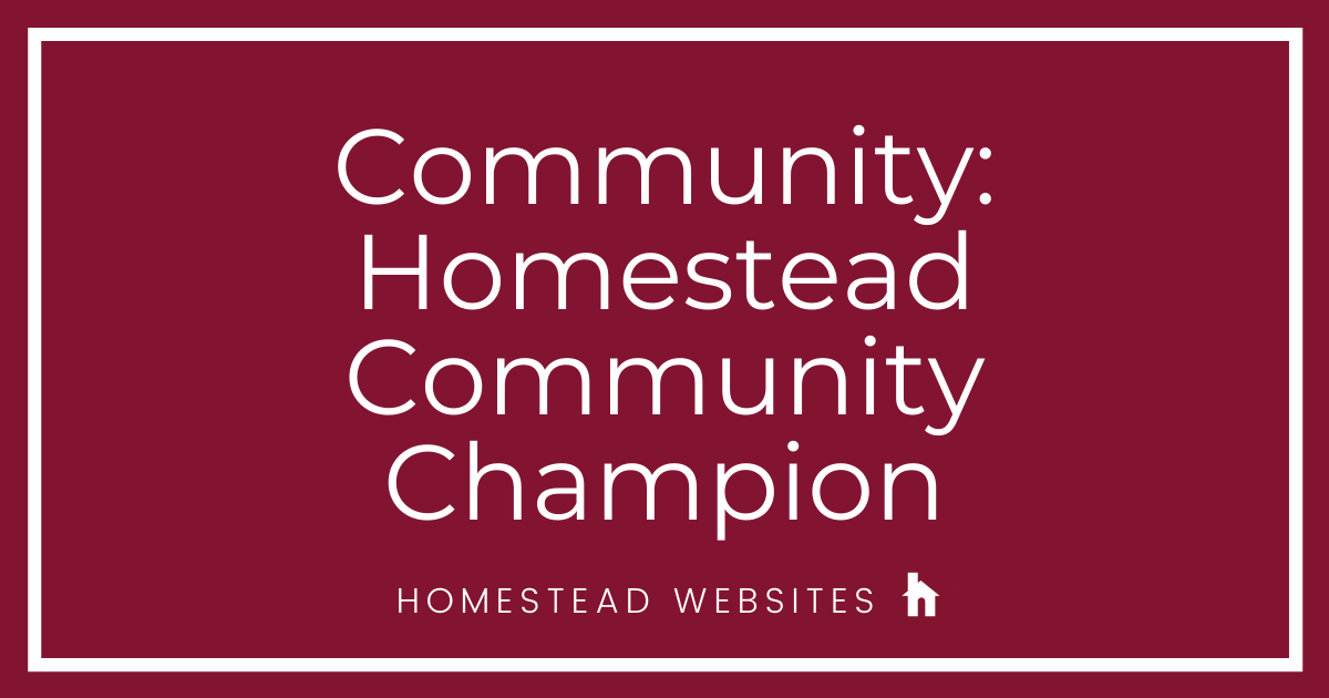 Community: Homestead Community Champion