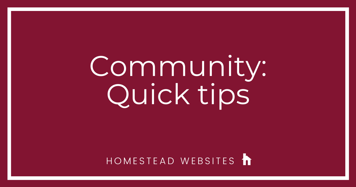 Community: Quick tips