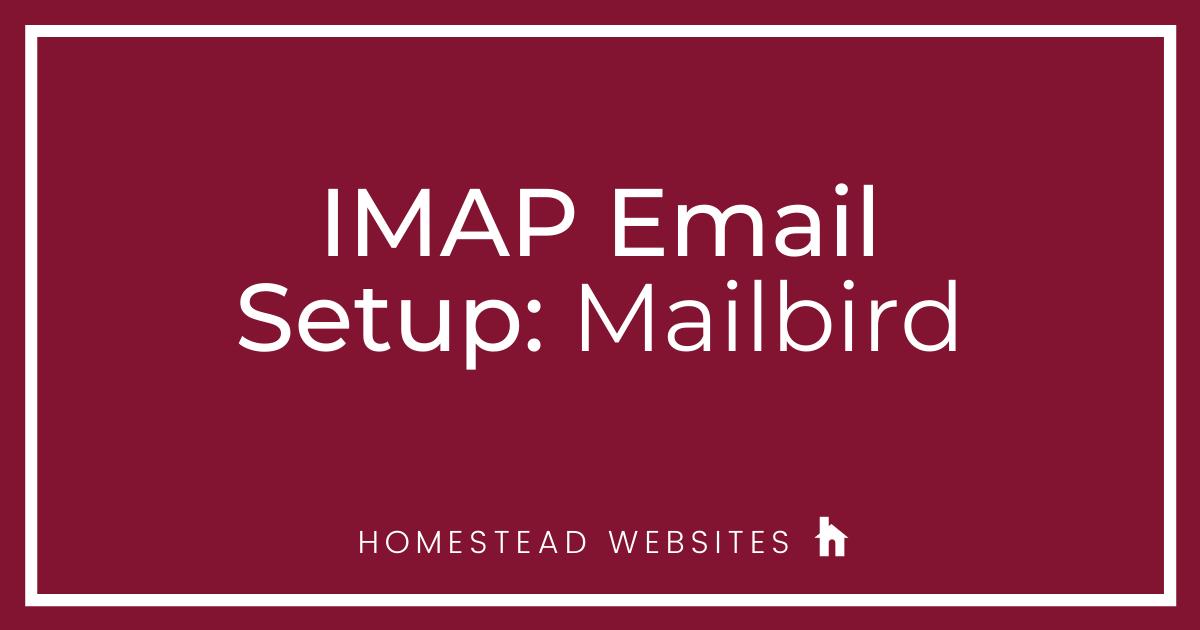 IMAP Email Setup: Mailbird