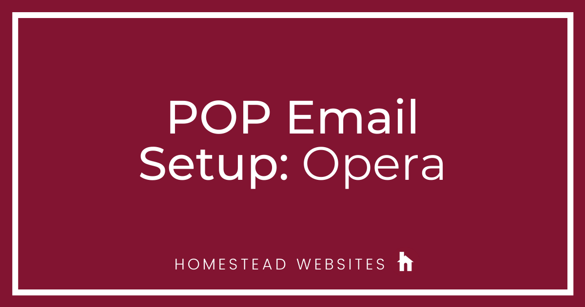 POP Email Setup: Opera Mail