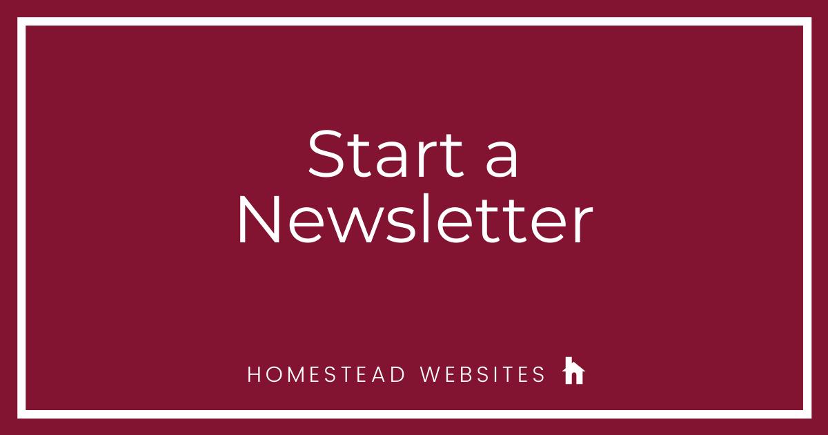 Start a Newsletter