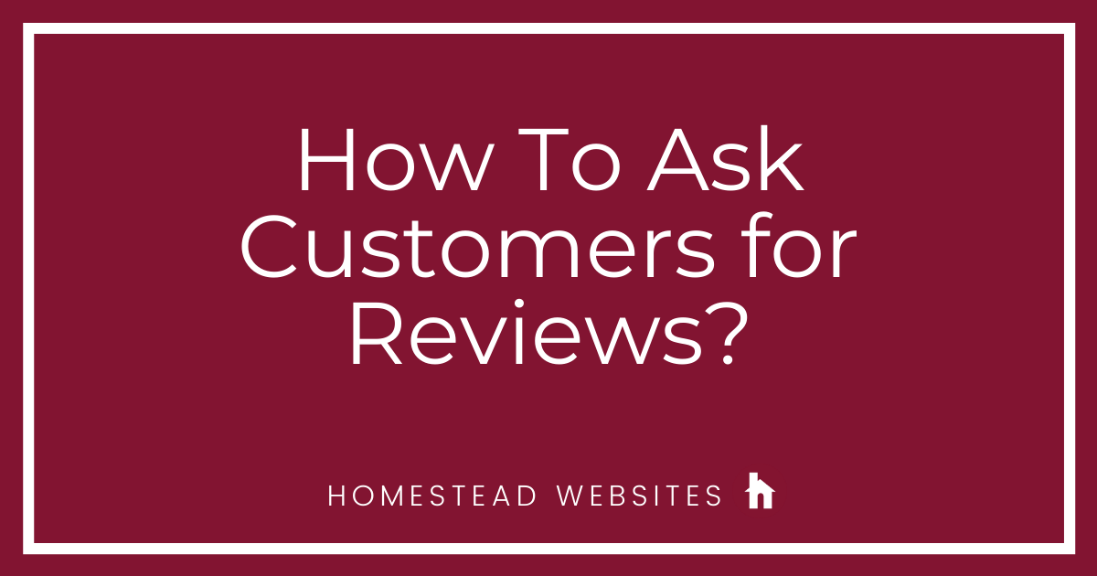 How To Ask Customers for Reviews?