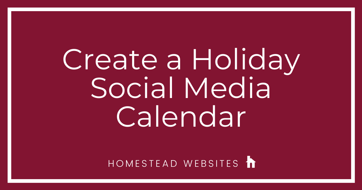 Create a Holiday Social Media Calendar