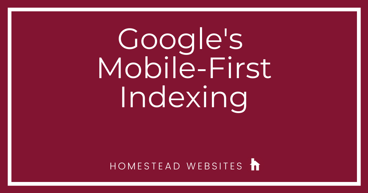 Google's Mobile-First Indexing