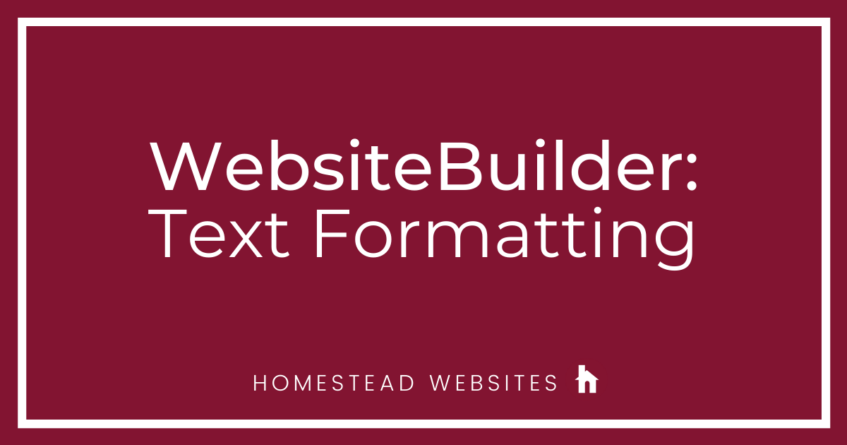 WebsiteBuilder: Text Formatting