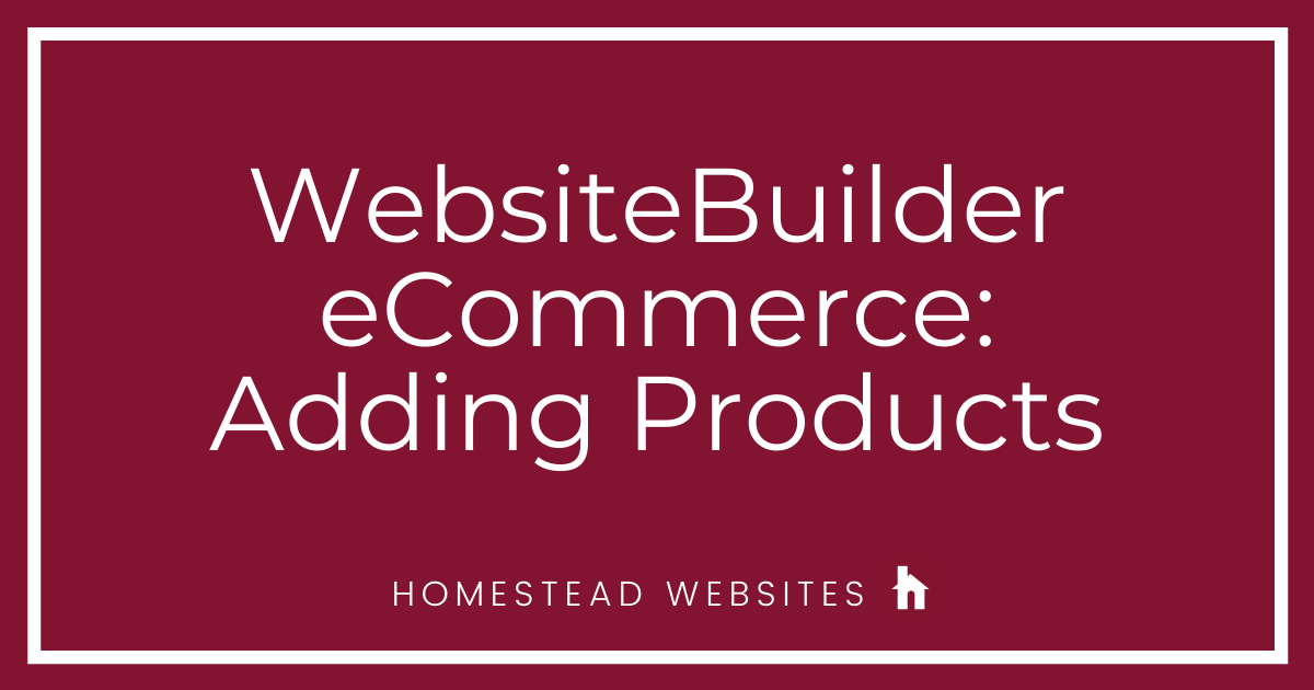 WebsiteBuilder eCommerce: Adding Products
