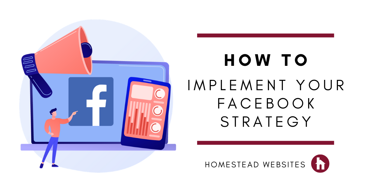 How to Implement Your Facebook Strategy