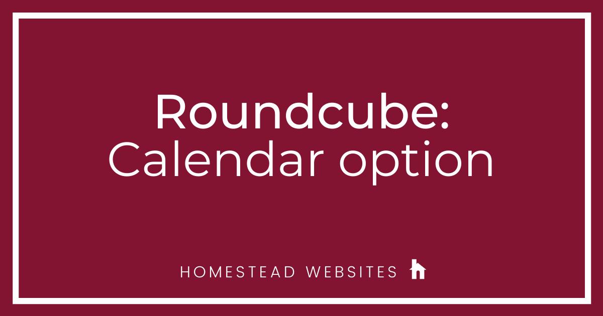 Roundcube: Calendar option