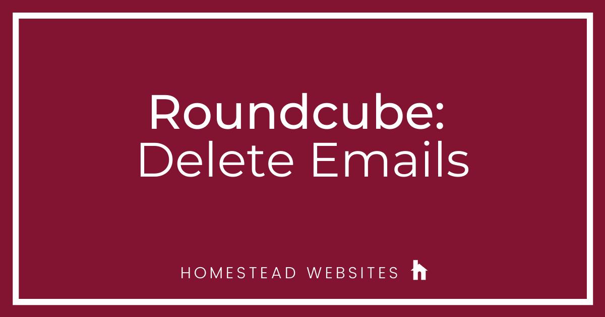 Roundcube: Delete Emails