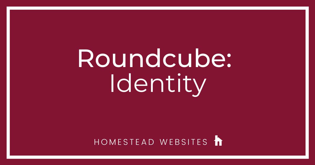 Roundcube: Identity