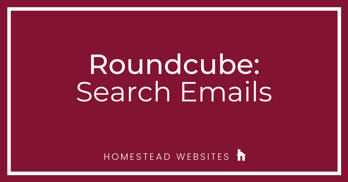 Roundcube: Search Emails