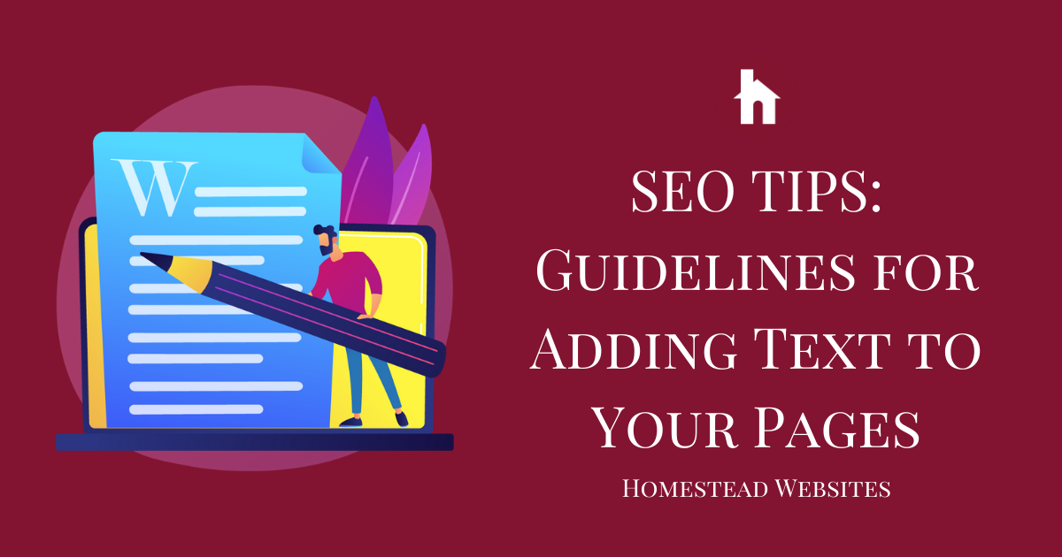 SEO Tips - Guidelines for Adding Text to Your Pages