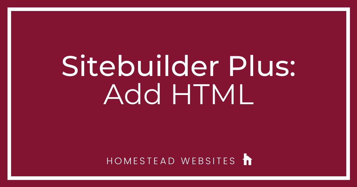Sitebuilder Plus: Add HTML