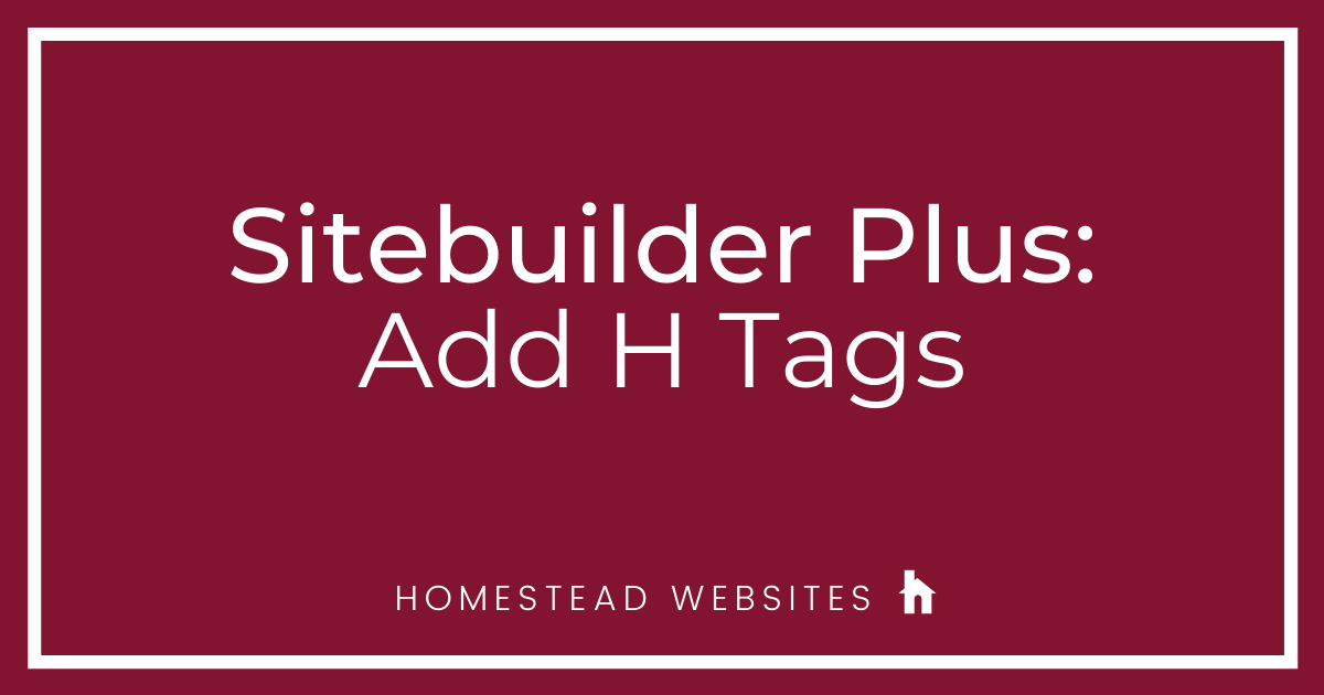 Sitebuilder Plus: Add H tags