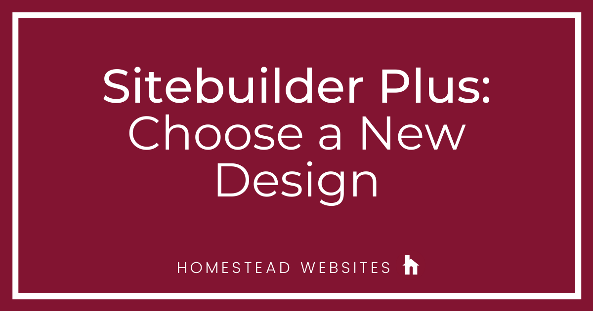 Sitebuilder Plus: Choose A New Design