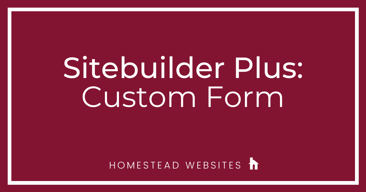 Sitebuilder Plus: Custom Form