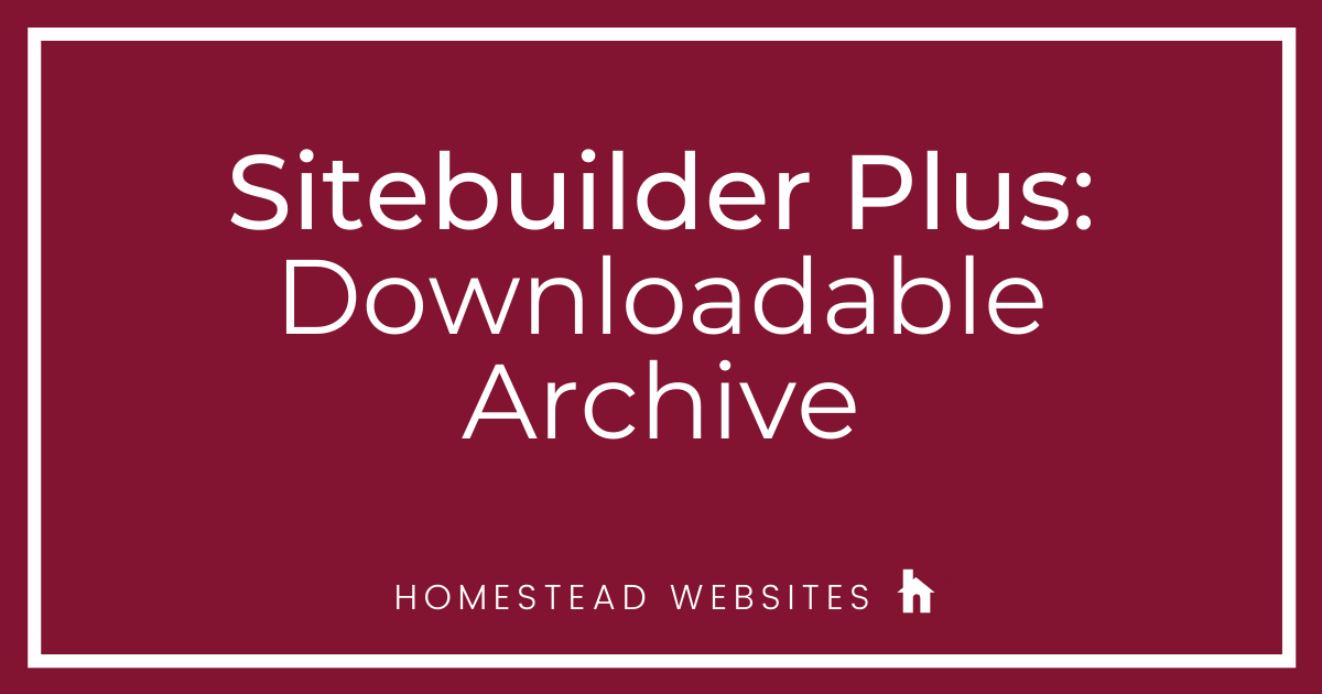 Sitebuilder Plus: Downloadable Archive