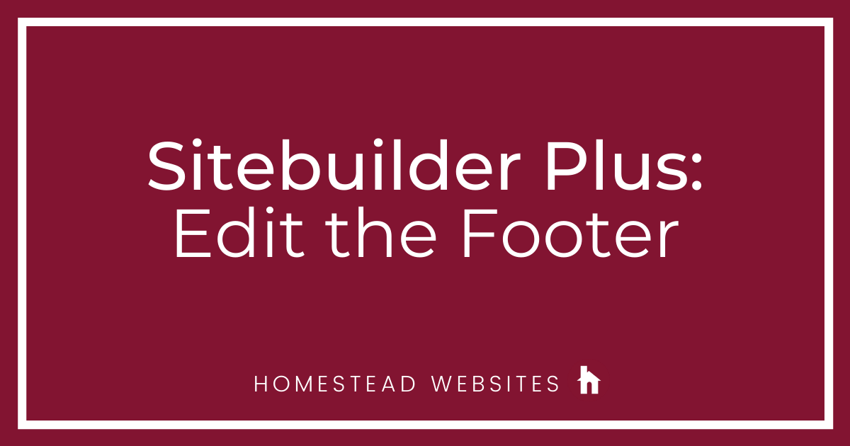 Sitebuilder Plus: Edit the Footer