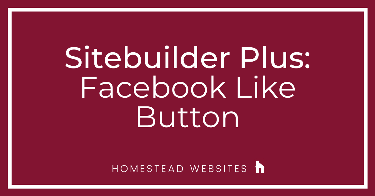Sitebuilder Plus: Facebook Like Button
