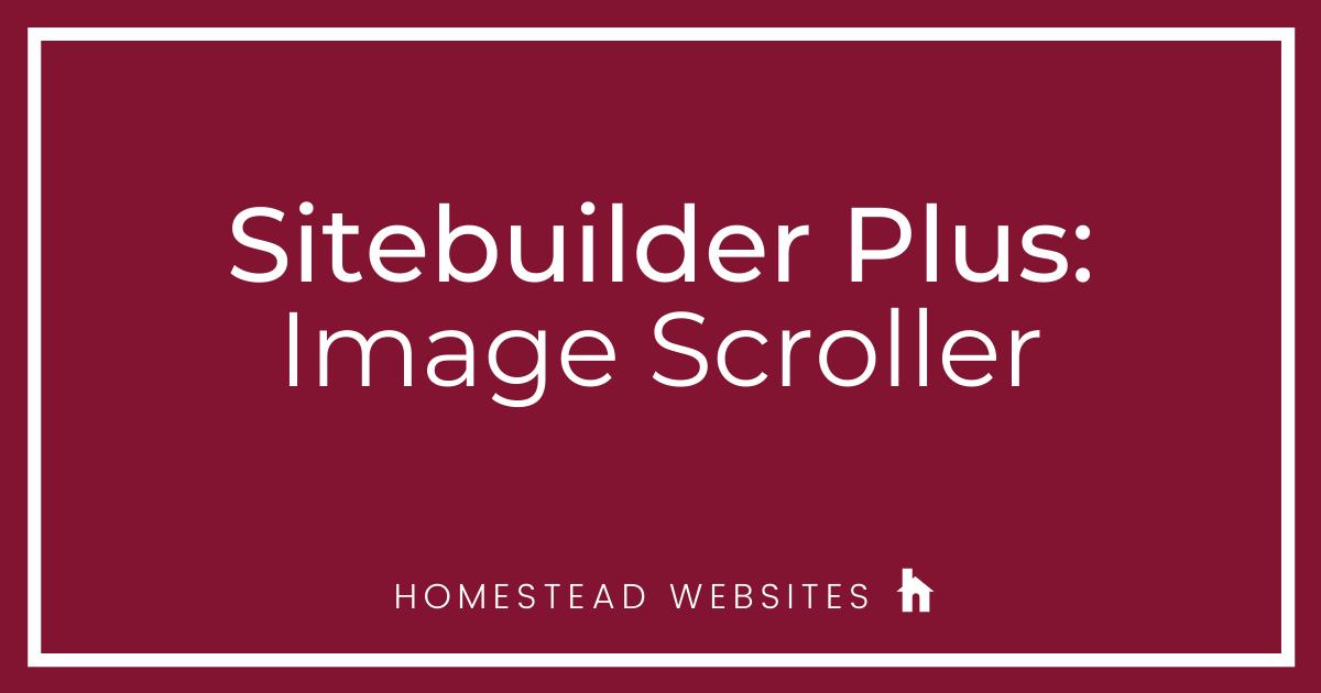 Sitebuilder Plus: Image Scroller