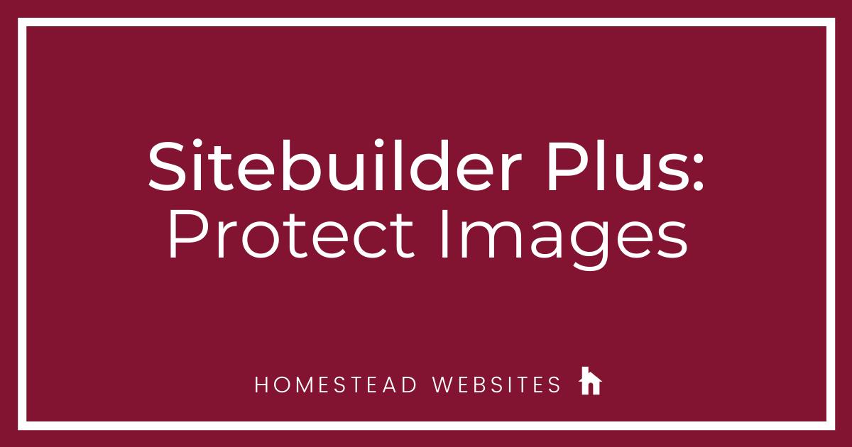 Sitebuilder Plus: Protect Images