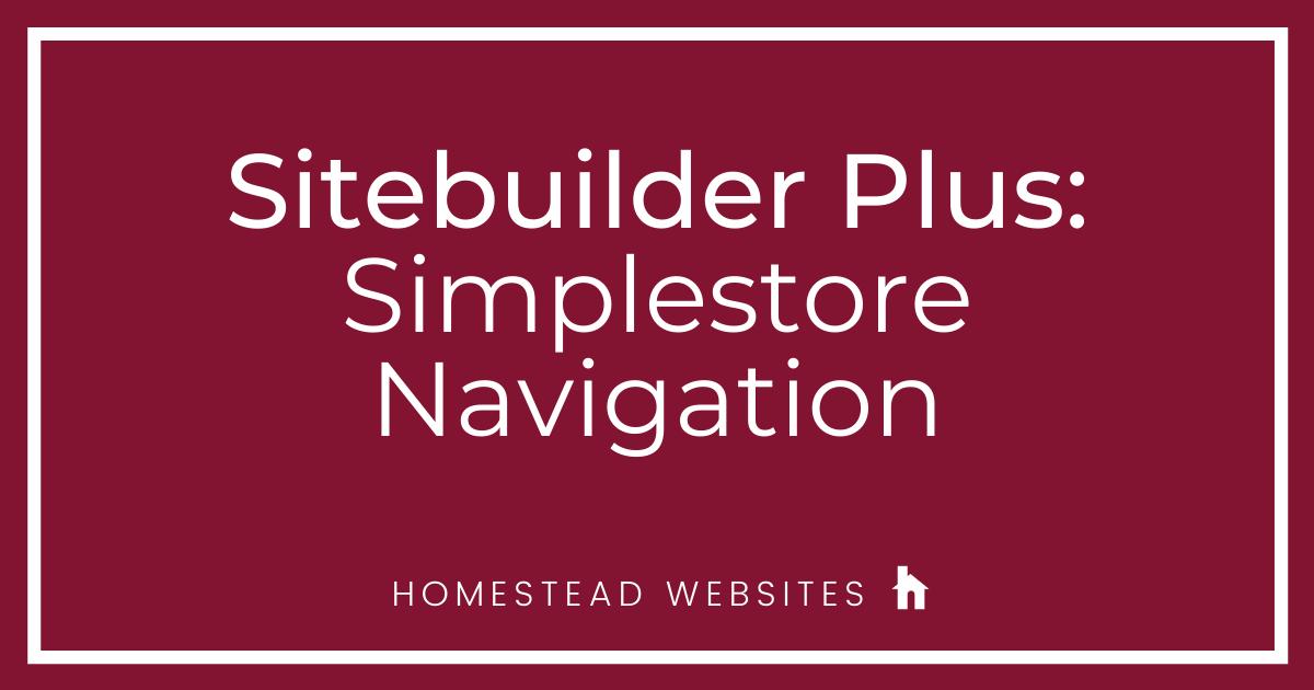 Sitebuilder Plus: Simplestore Navigation