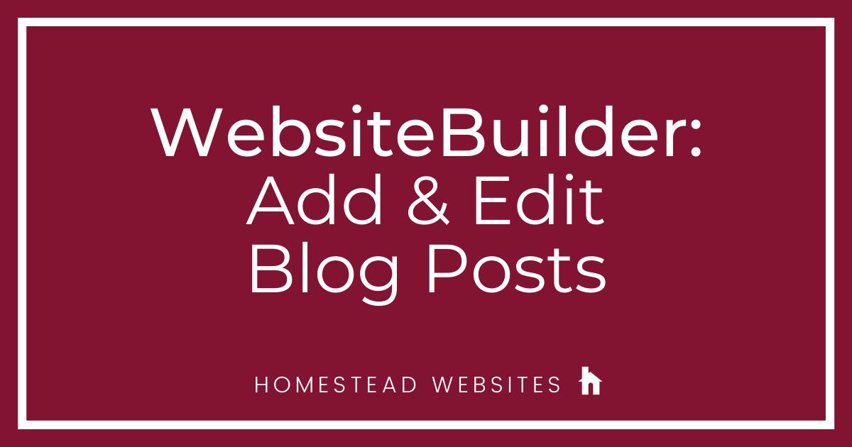 WebsiteBuilder: Add & Edit Blog Posts