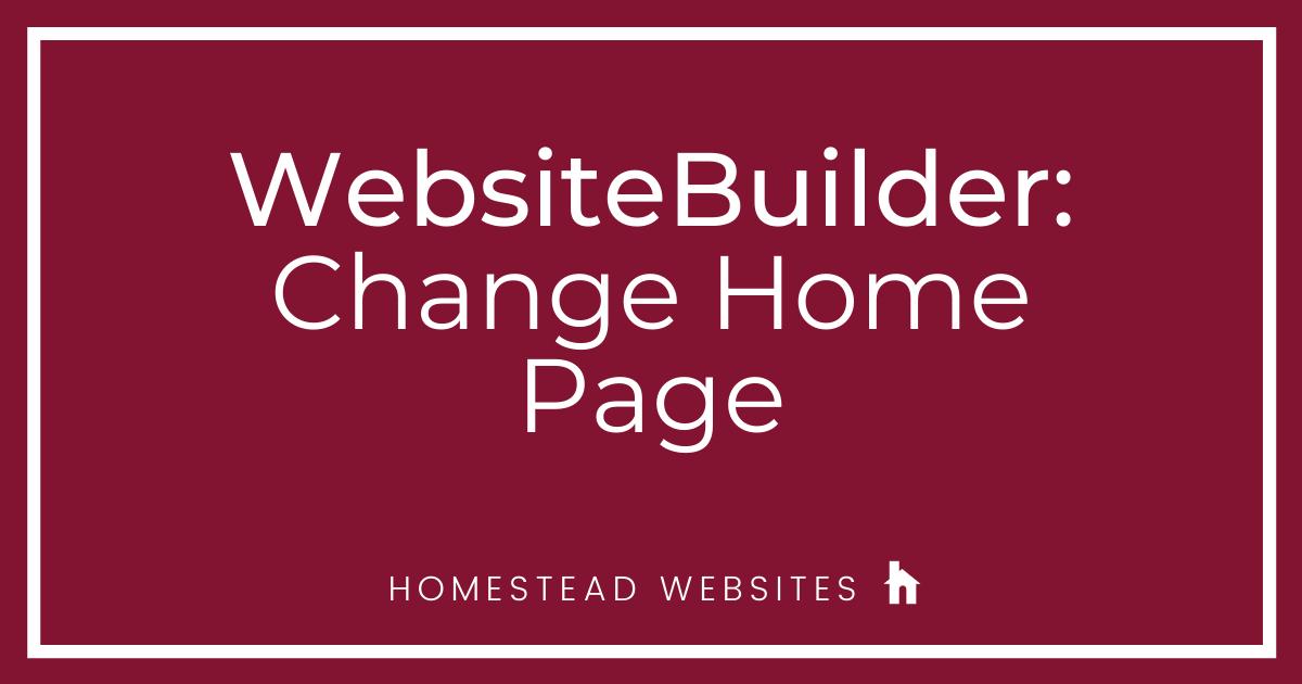 WebsiteBuilder: Change Home Page