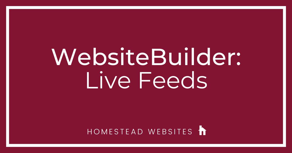 WebsiteBuilder: Live Feeds
