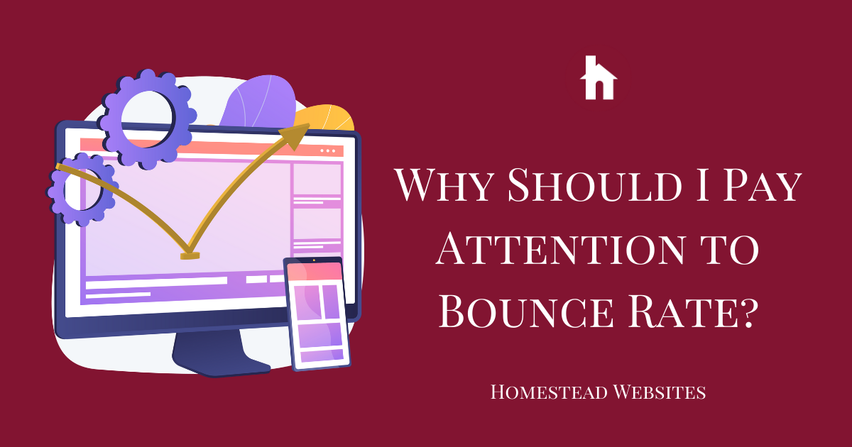 Why Should I Pay Attention to Bounce Rate?