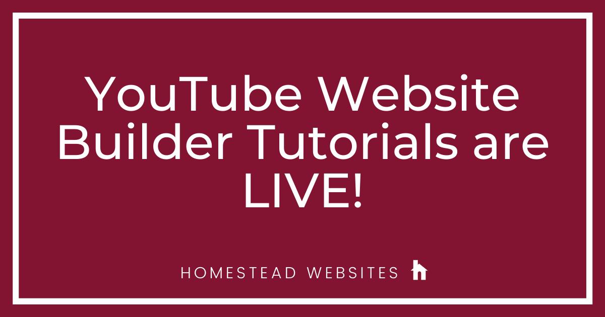 YouTube Website Builder Tutorials are LIVE!