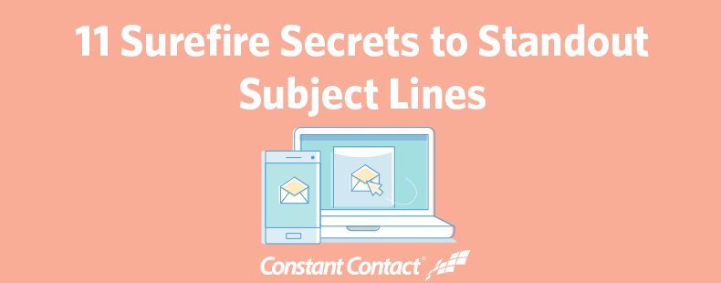 11 Surefire Secrets to Standout Subject Lines