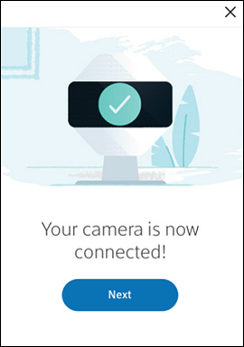You camera is connected screen with Next button center.