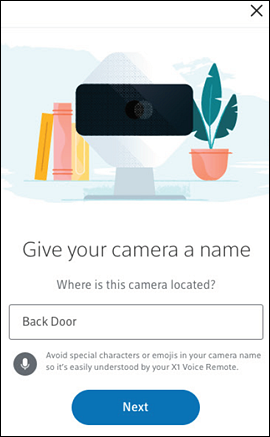 Give your camera a name screen with option to input camera name in center and Next button at bottom