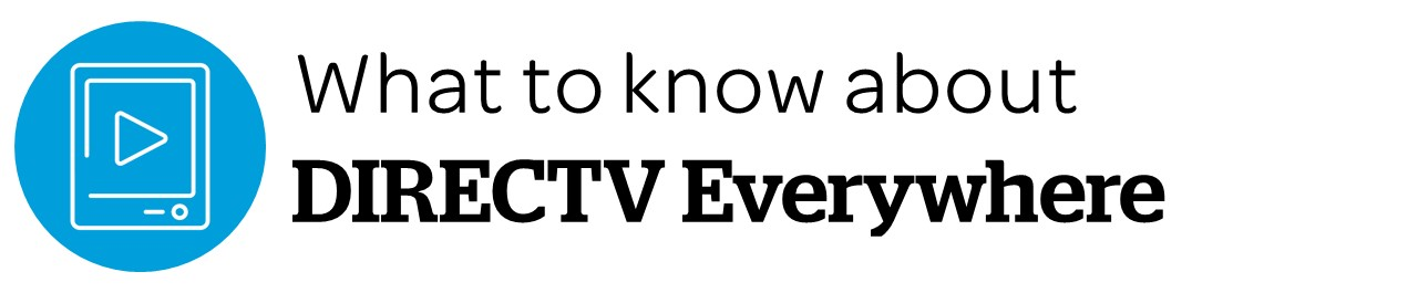 What To Know About Directv Everywhere At T Community Forums