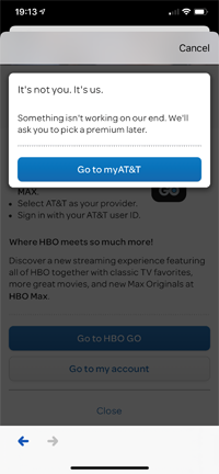 HBO MAX can't verify my subscription   AT&T Community Forums